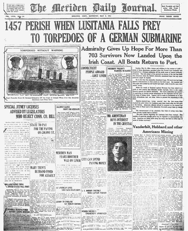 The May 8, 1915, Meriden Daily Journal carried the news of the Lusitania's sinking by a German torpedo off the Southern coast of Ireland.