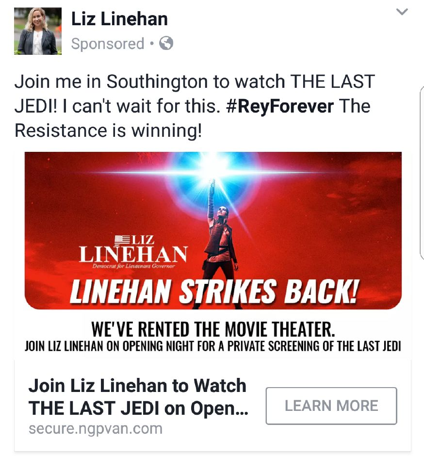 "Facebook advertisement from Rep. Liz Linehan, D-Cheshire, who has rented out a theater to show the latest ""Star Wars"" movie as a fundraiser for her campaign for lieutenant governor."