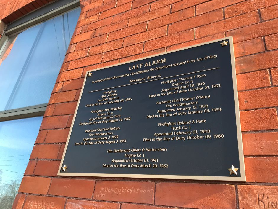 "A plaque called ""The Last Alarm,"" dedicated to the seven city firefighters who died in the line of duty — the most recent in the early 1960s — was unveiled on the front of Meriden Fire Co. 3 Saturday. 